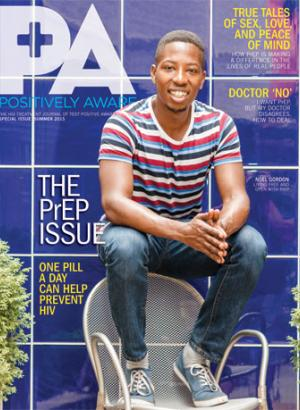 Positively Aware Summer 2015 PrEP Issue